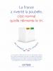 La France a inventé la poubelle, c'est normal qu'elle réinvente le tri.